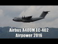 Airpower 2016 | Airbus Military A400M low pass