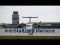 InterSky Dash 8 timelapse