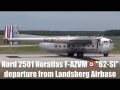 Nord 2501 Noratlas F-AZVM loud takeoff from Landsberg Air Base