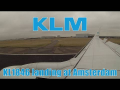 KLM Boeing 737 onboard landing at Amsterdam Schiphol with ATC | KL1846