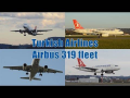 Turkish Airlines entire A319 fleet