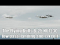 "The Flying Bulls B-25 ""Mitchell"" low pass, landing and takeoff @ Flughafen Graz"
