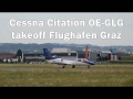 Skyline Aviation Cessna Citation takeoff Flughafen Graz | OE-GLG