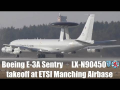 "Boeing E-3A Sentry ""AWACS"" LX-N90450 takeoff at Manching Airbase"