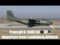 Transall C-160D German Air Force 50 97 takeoff at Landsberg Airbase