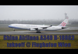 China Airlines A340 takeoff @ Flughafen Graz | B-18803