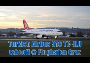 Turkish Airlines A319 takeoff @ Flughafen Graz | TC-JLU